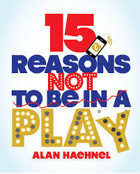15 Reasons Not to  Be in a Play Auditions