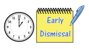 Early Dismissal Dec. 20 and Dec. 21 ( 12:30 - prek;  1:00 - car riders;  1:30 bus riders)