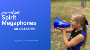 Junior Class Selling Personalized Spirit Megaphones
