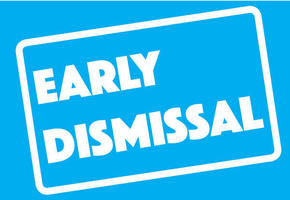 Early Dismissal - Jan. 18 - prek 12:30; bus riders 1:30; car riders 1:40 - 2:00
