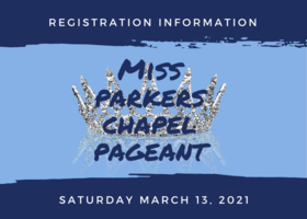Miss Parkers Chapel Pageant Information