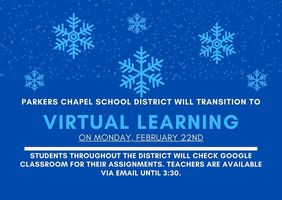 Transition to K-12 Virtual Learning for Monday, February 22nd